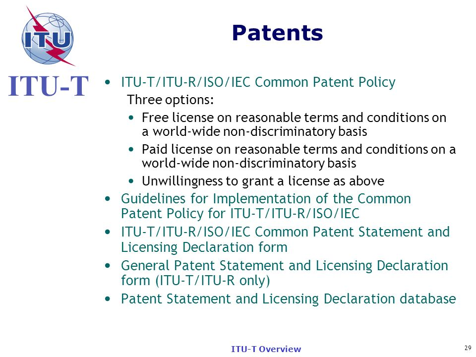 Patents ITU-T/ITU-R/ISO/IEC Common Patent Policy