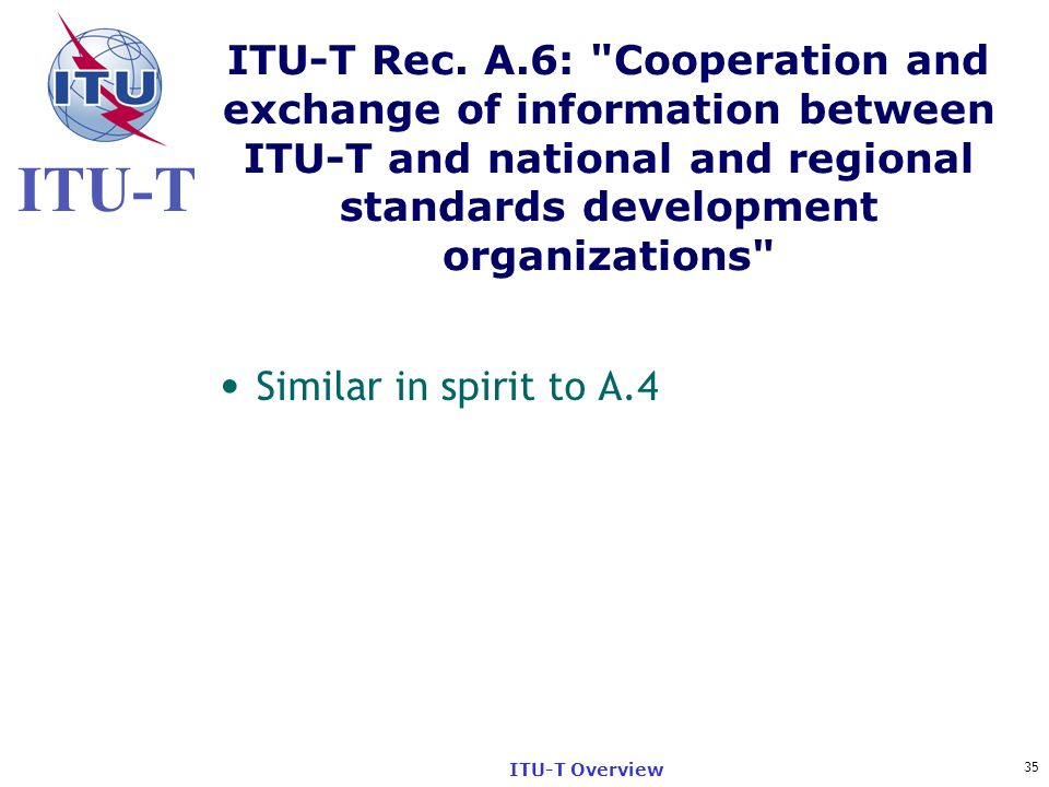 ITU-T Rec. A.6: Cooperation and exchange of information between ITU-T and national and regional standards development organizations