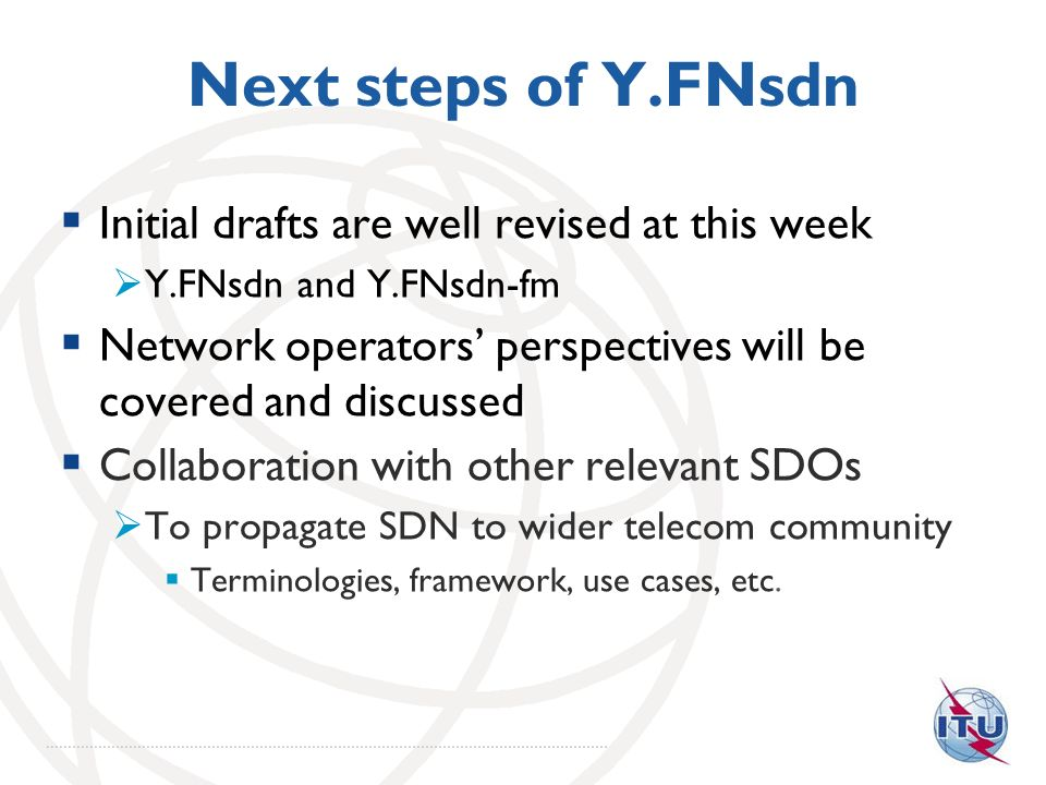 Next steps of Y.FNsdn Initial drafts are well revised at this week