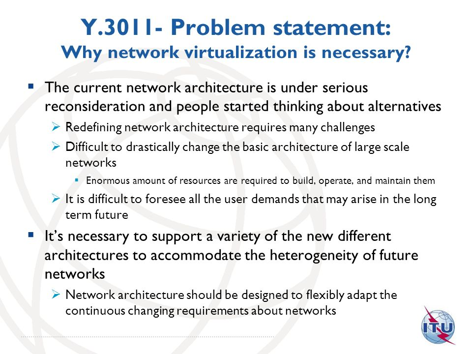 Y.3011- Problem statement: Why network virtualization is necessary