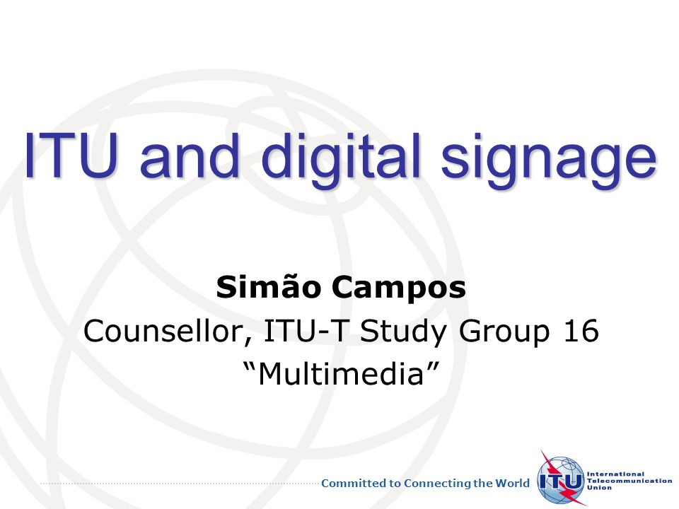 ITU and digital signage