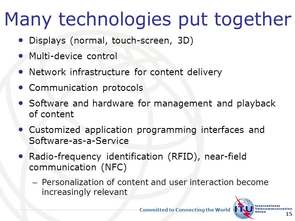 Many technologies put together