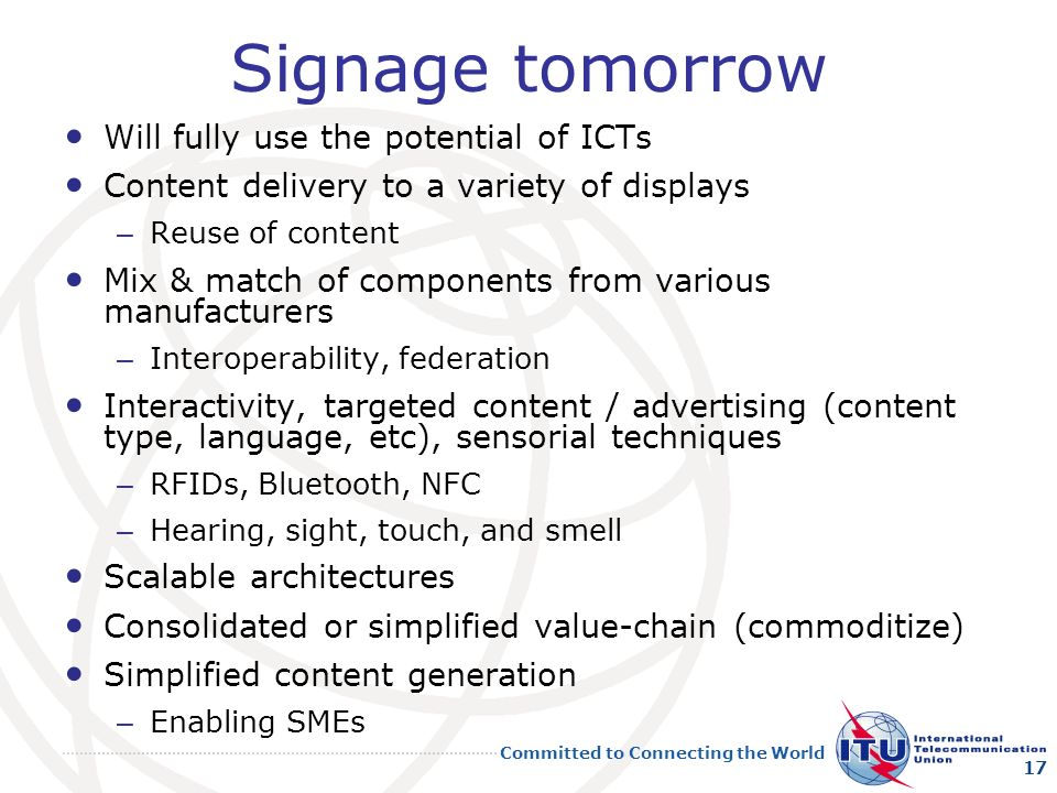 Signage tomorrow Will fully use the potential of ICTs