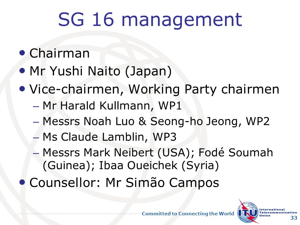 SG 16 management Chairman Mr Yushi Naito (Japan)