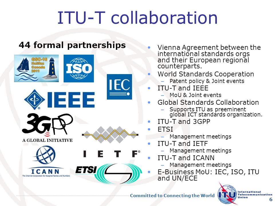 ITU-T collaboration 44 formal partnerships