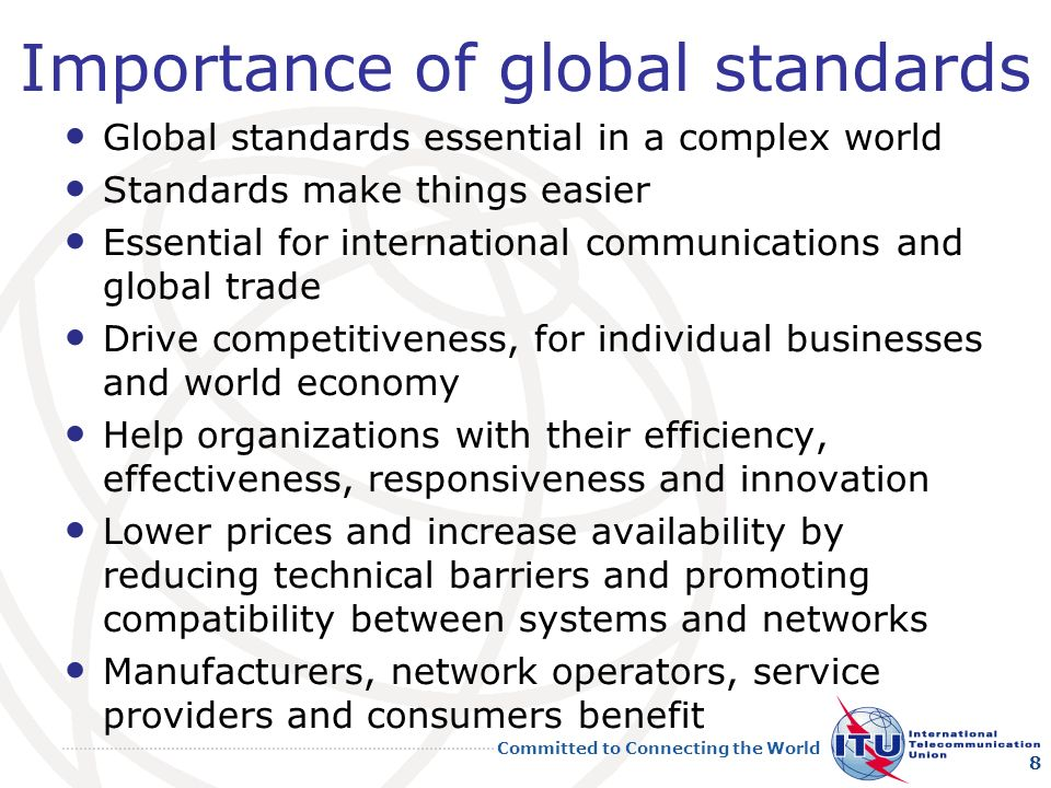 Importance of global standards