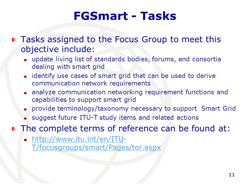 FGSmart - Tasks Tasks assigned to the Focus Group to meet this objective include: