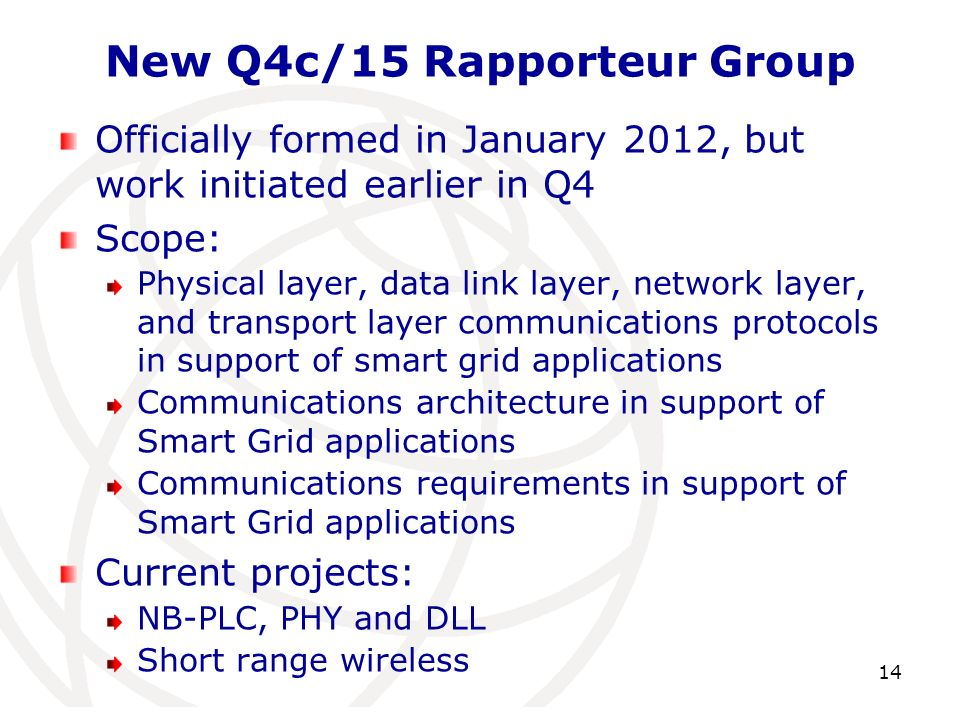 New Q4c/15 Rapporteur Group