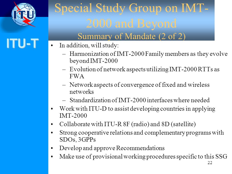Special Study Group on IMT-2000 and Beyond Summary of Mandate (2 of 2)