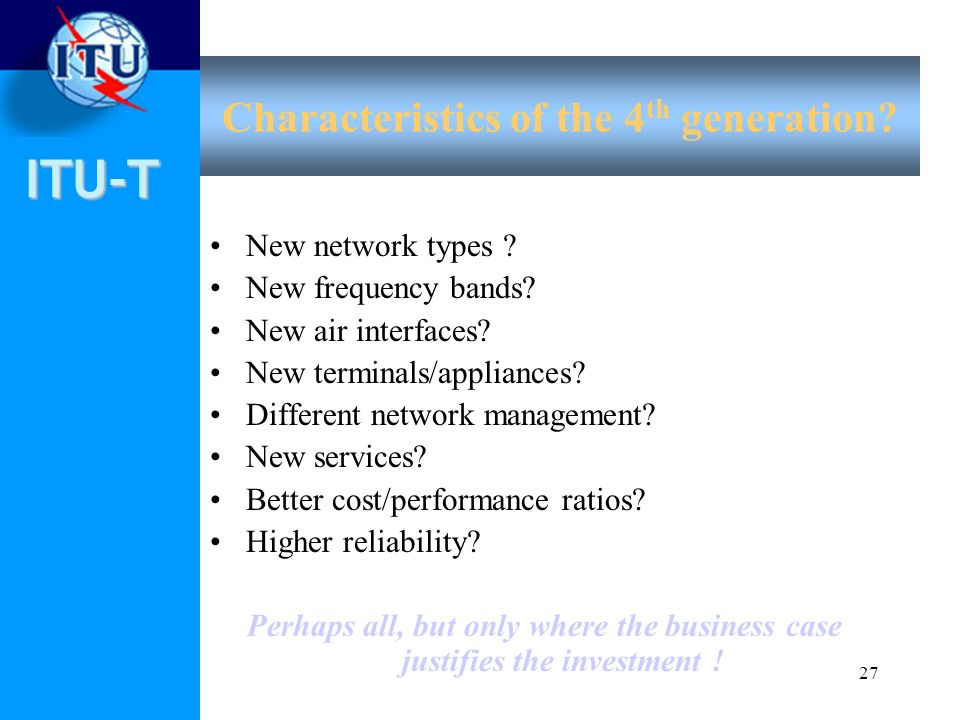 Characteristics of the 4th generation