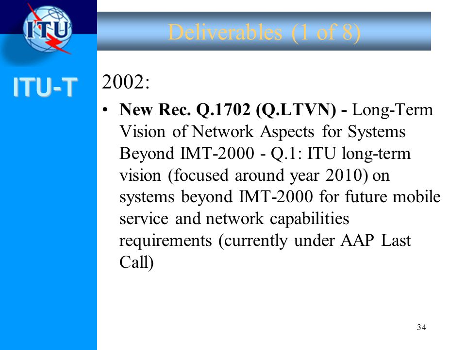 Deliverables (1 of 8) 2002: