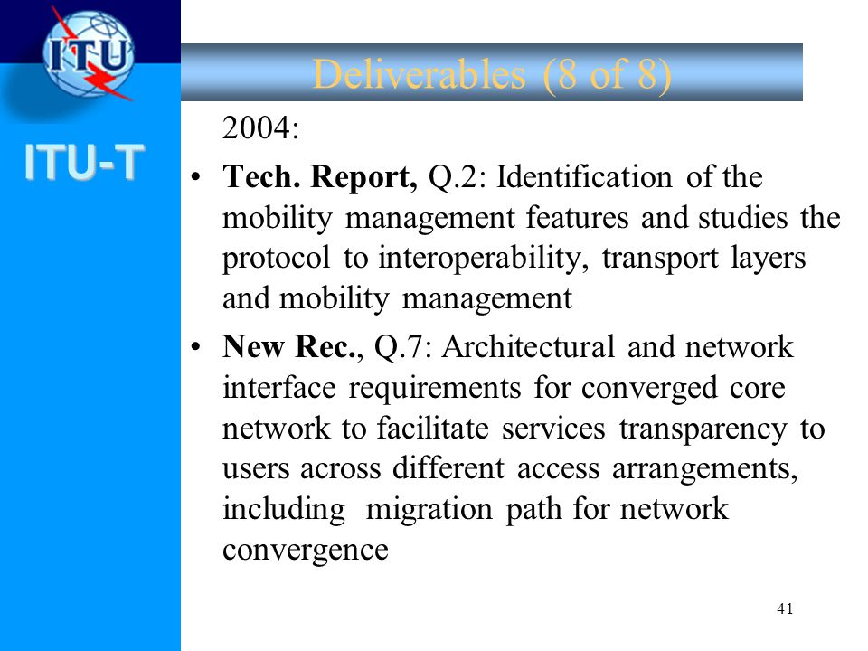 Deliverables (8 of 8) 2004: