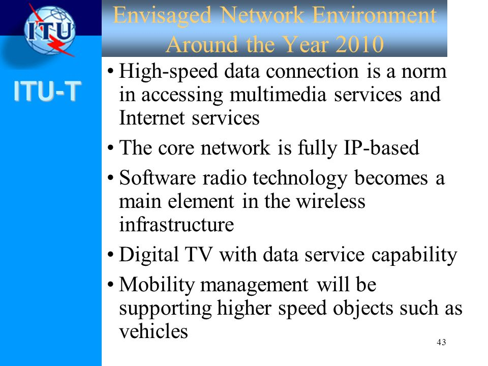 Envisaged Network Environment Around the Year 2010