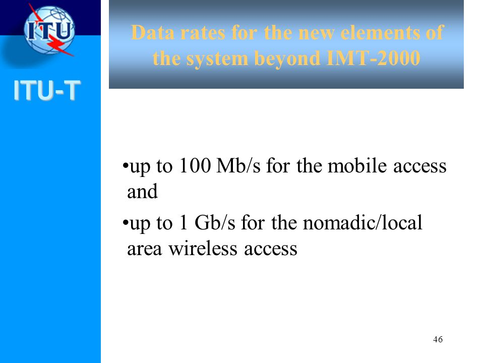 Data rates for the new elements of the system beyond IMT-2000