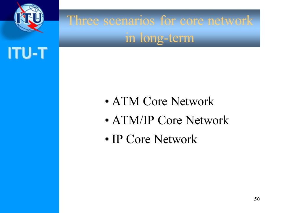 Three scenarios for core network in long-term