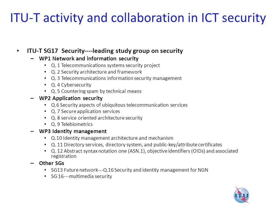 ITU-T activity and collaboration in ICT security