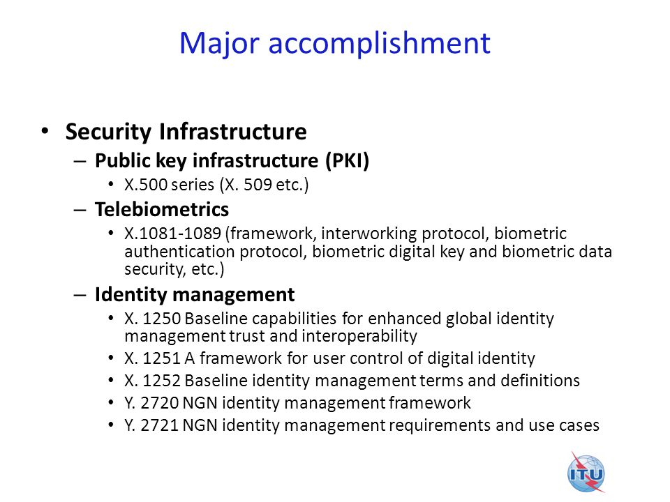 Major accomplishment Security Infrastructure