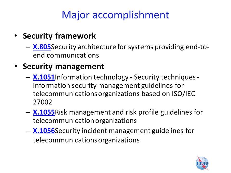 Major accomplishment Security framework Security management