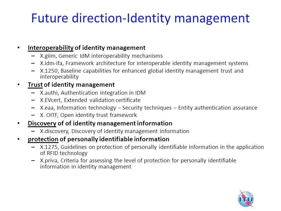 Future direction-Identity management