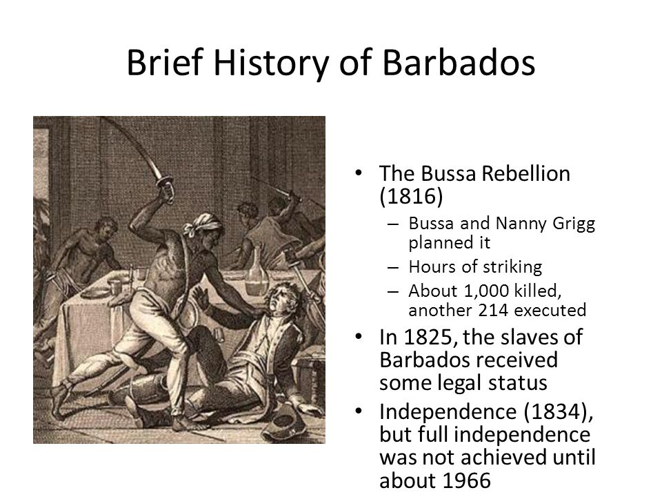barbados rebellion 1816 Barbados, the civilised island, a social history 1750 to 1816 by karl watson places to visit the journal of the barbados museum and historical society (1934 to date) is also a rich source for .