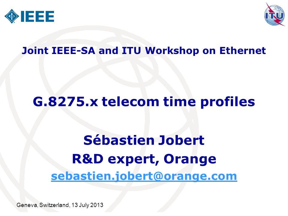 G.8275.x telecom time profiles