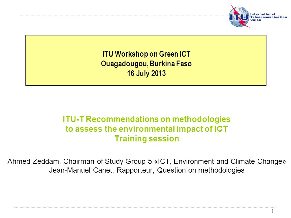 ITU Workshop on Green ICT Ouagadougou, Burkina Faso