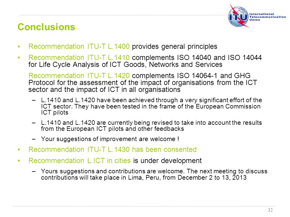 Conclusions Recommendation ITU-T L.1400 provides general principles