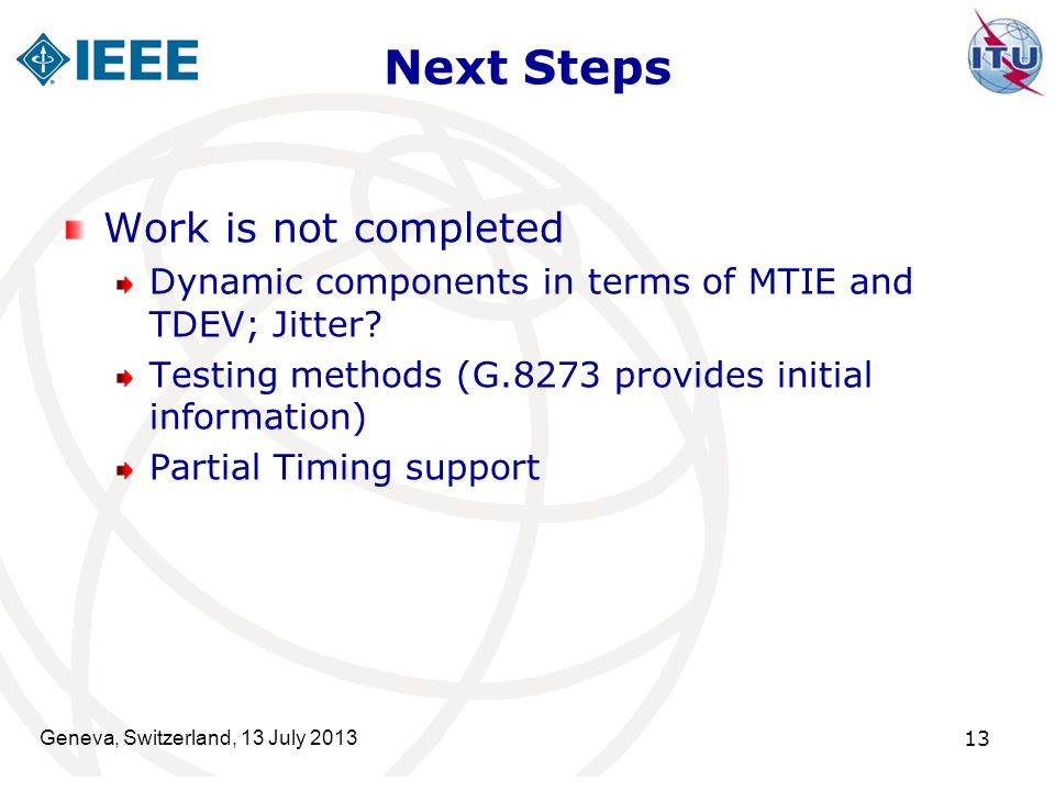 Next Steps Work is not completed