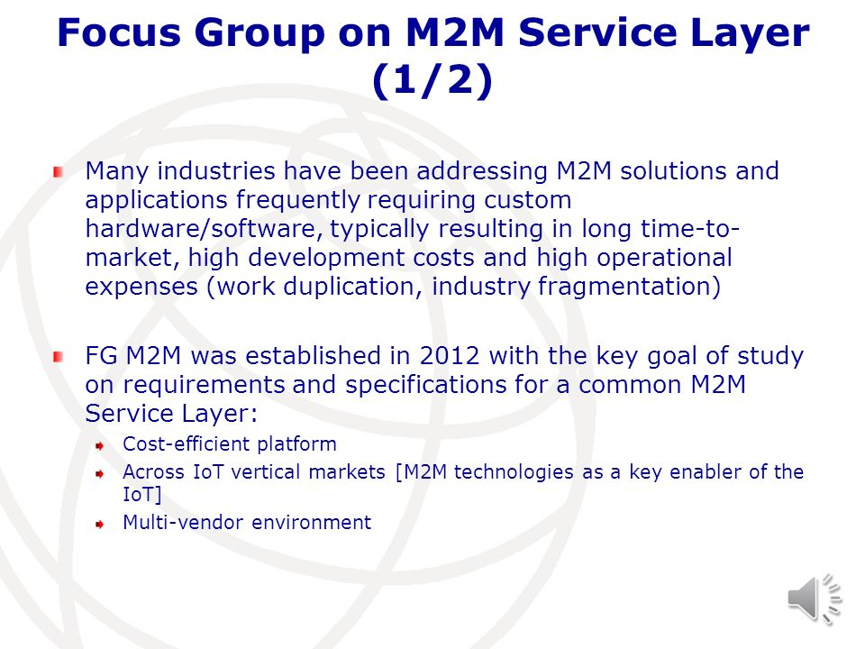 Focus Group on M2M Service Layer (1/2)