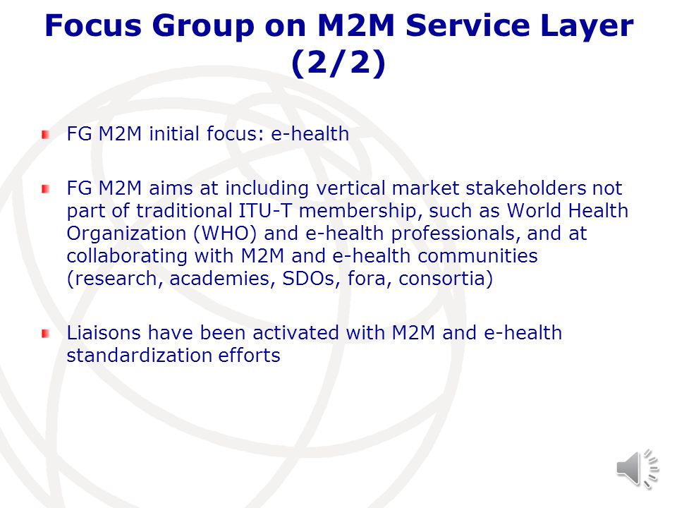 Focus Group on M2M Service Layer (2/2)
