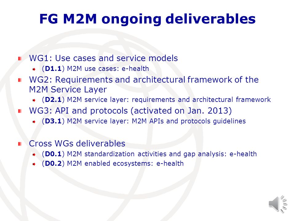 FG M2M ongoing deliverables