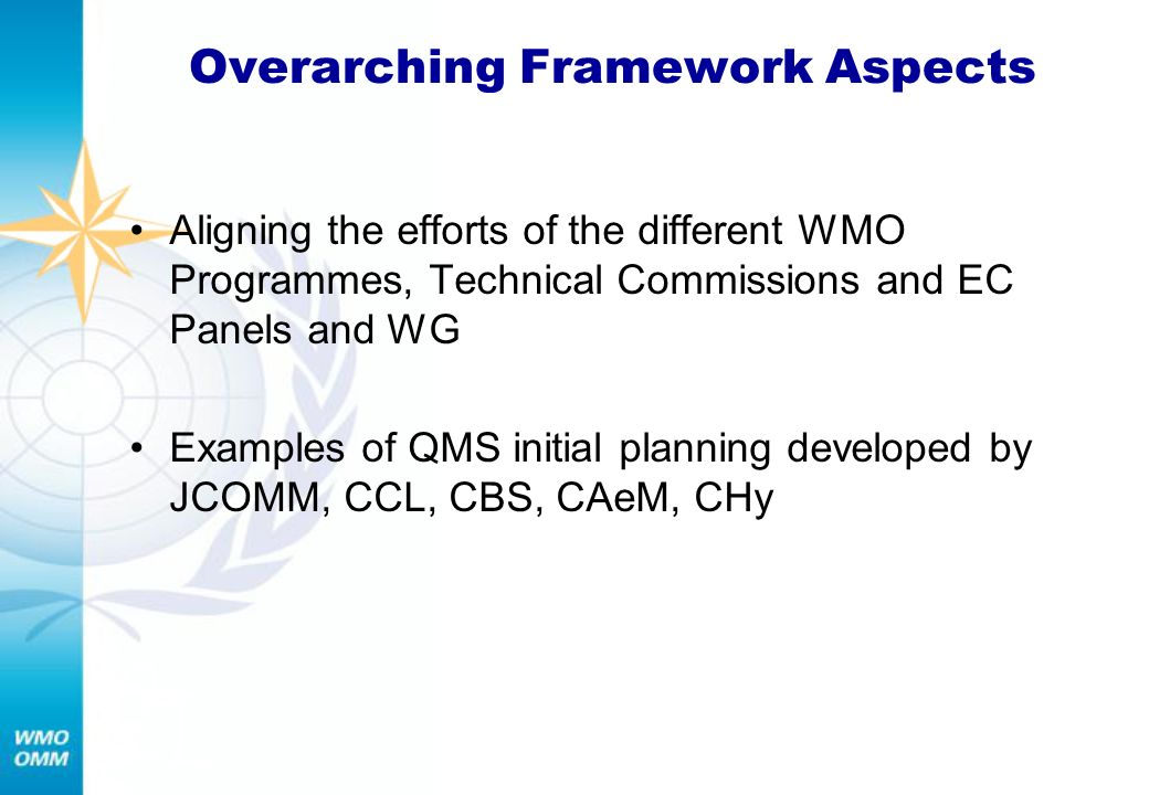 Overarching Framework Aspects