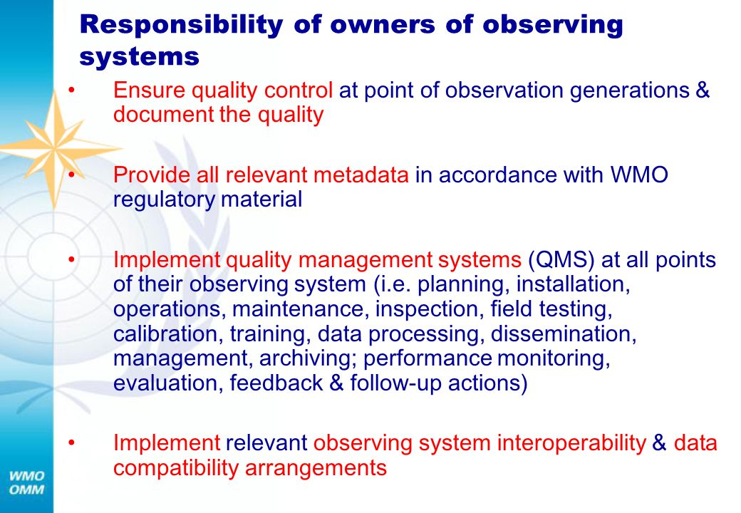 Responsibility of owners of observing systems
