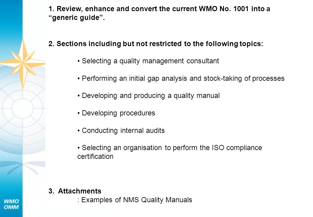1. Review, enhance and convert the current WMO No