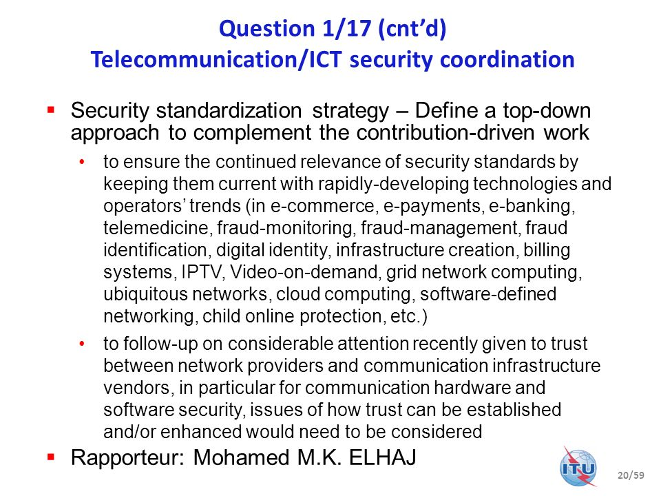 Question 1/17 (cnt'd) Telecommunication/ICT security coordination