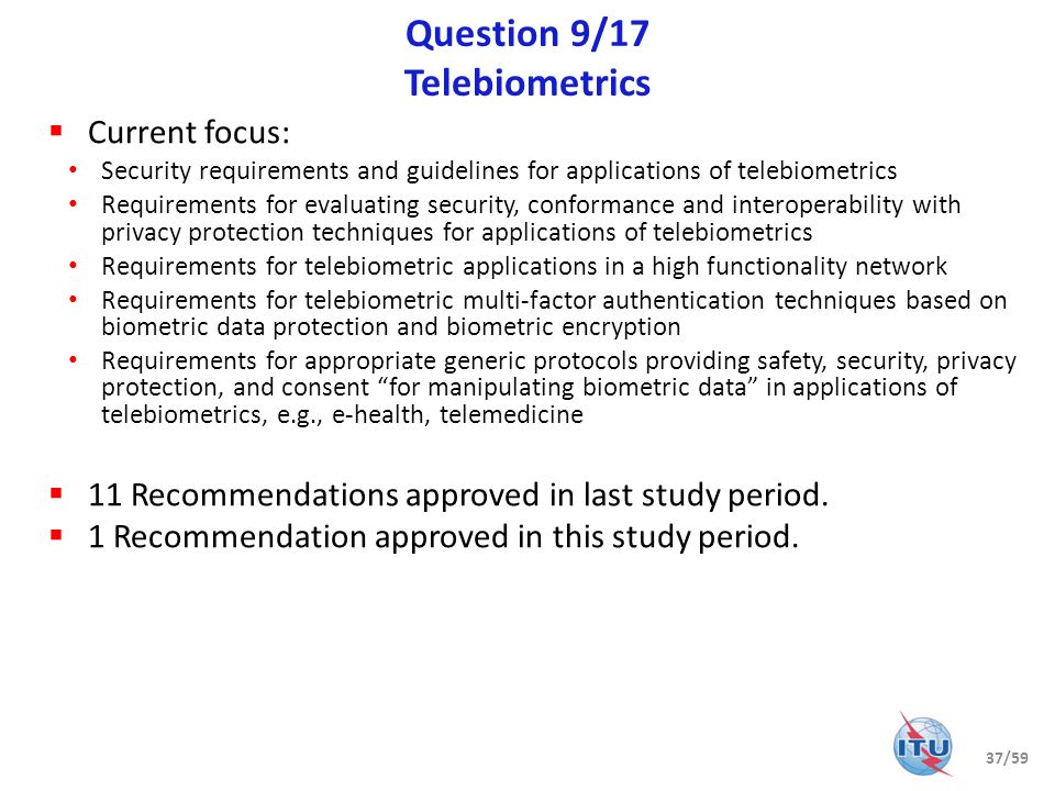 Question 9/17 Telebiometrics