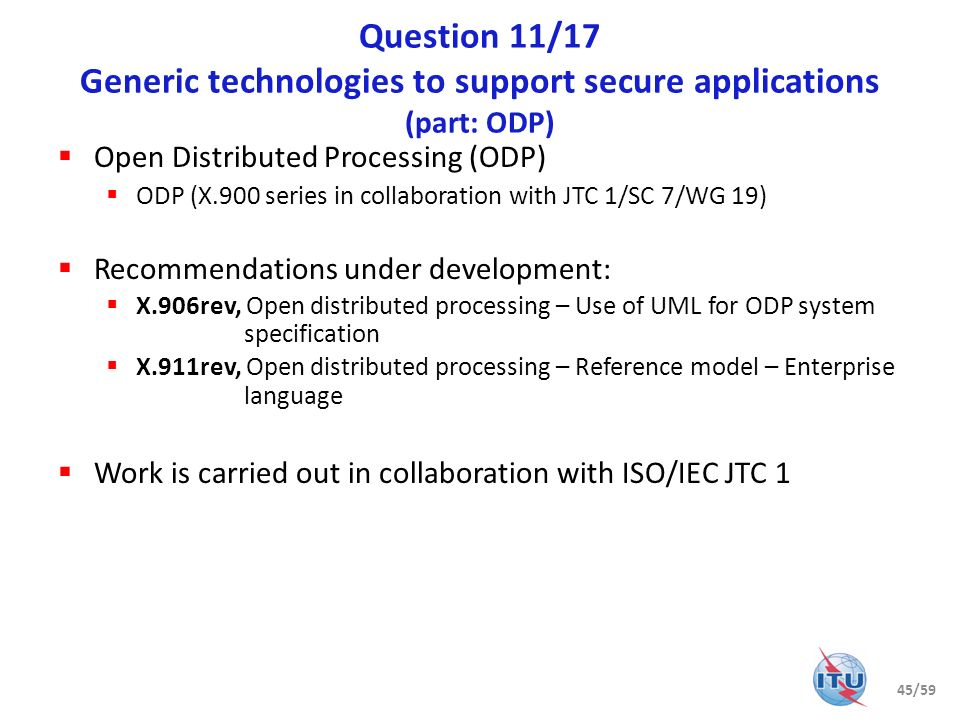 Question 11/17 Generic technologies to support secure applications (part: ODP)
