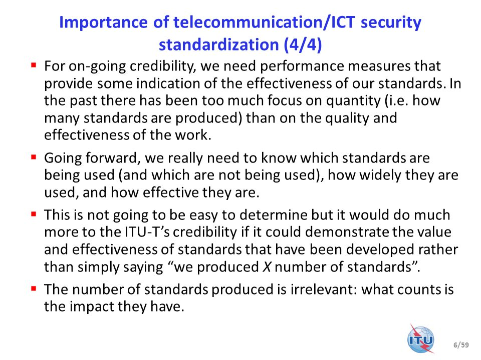Importance of telecommunication/ICT security standardization (4/4)