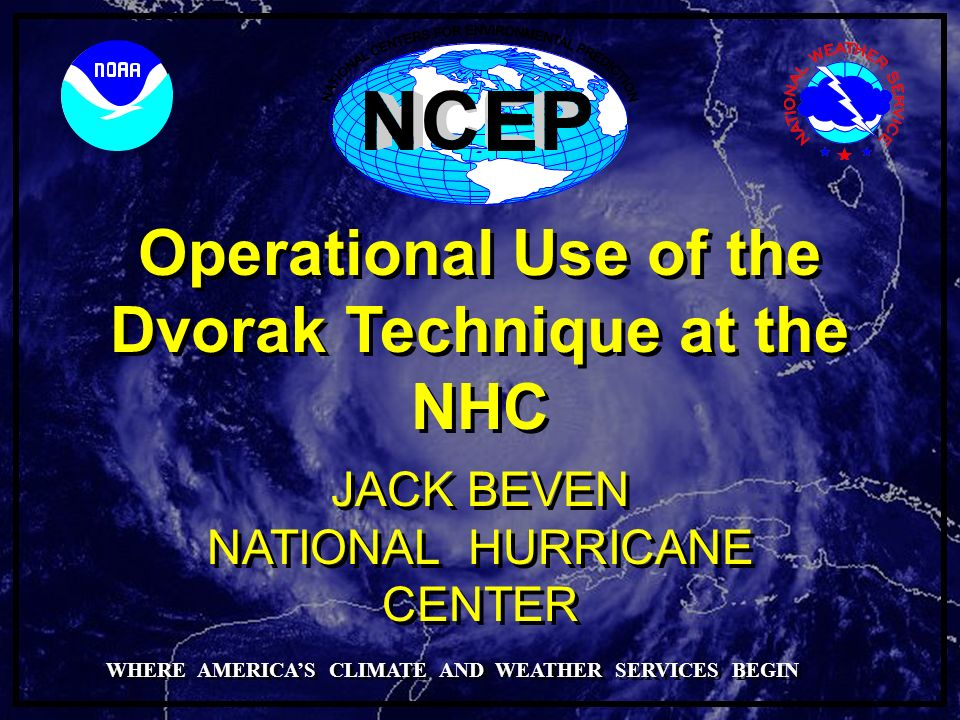 Operational Use of the Dvorak Technique at the NHC