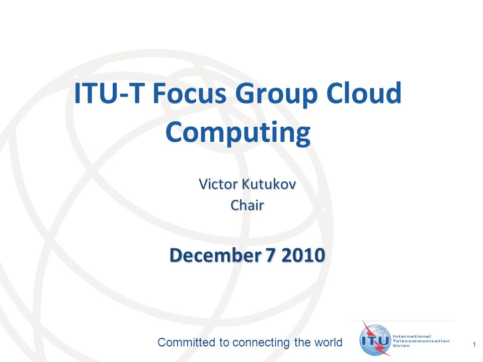 ITU-T Focus Group Cloud Computing