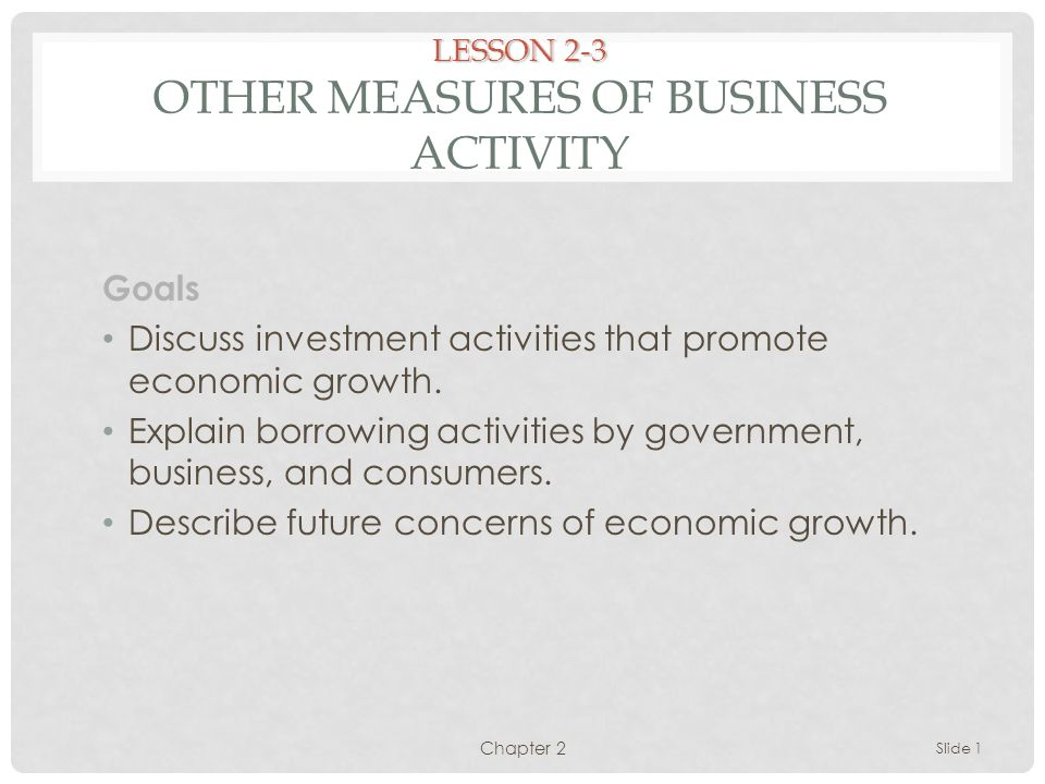 LESSON 2-3 Other Measures of Business Activity