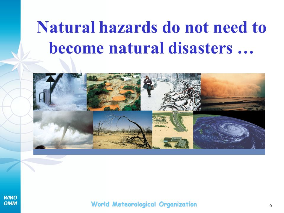 Natural hazards do not need to become natural disasters …