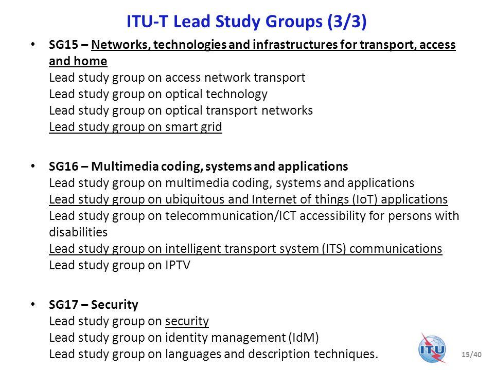 ITU-T Lead Study Groups (3/3)