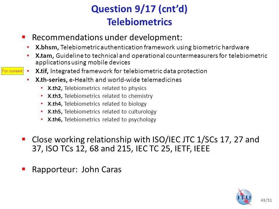 Question 9/17 (cnt'd) Telebiometrics