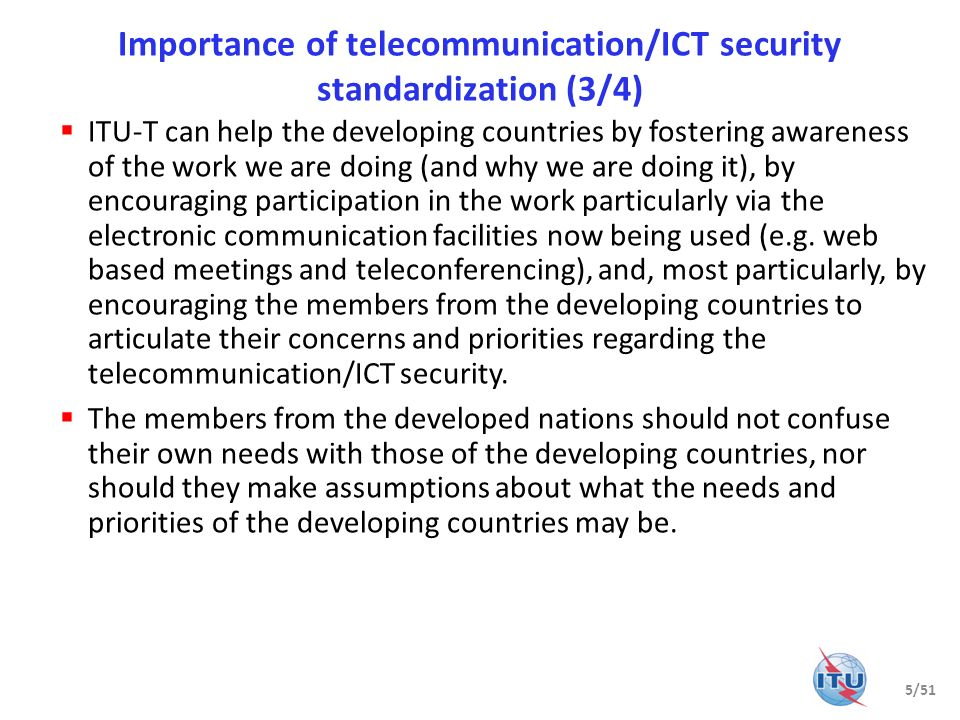 Importance of telecommunication/ICT security standardization (3/4)