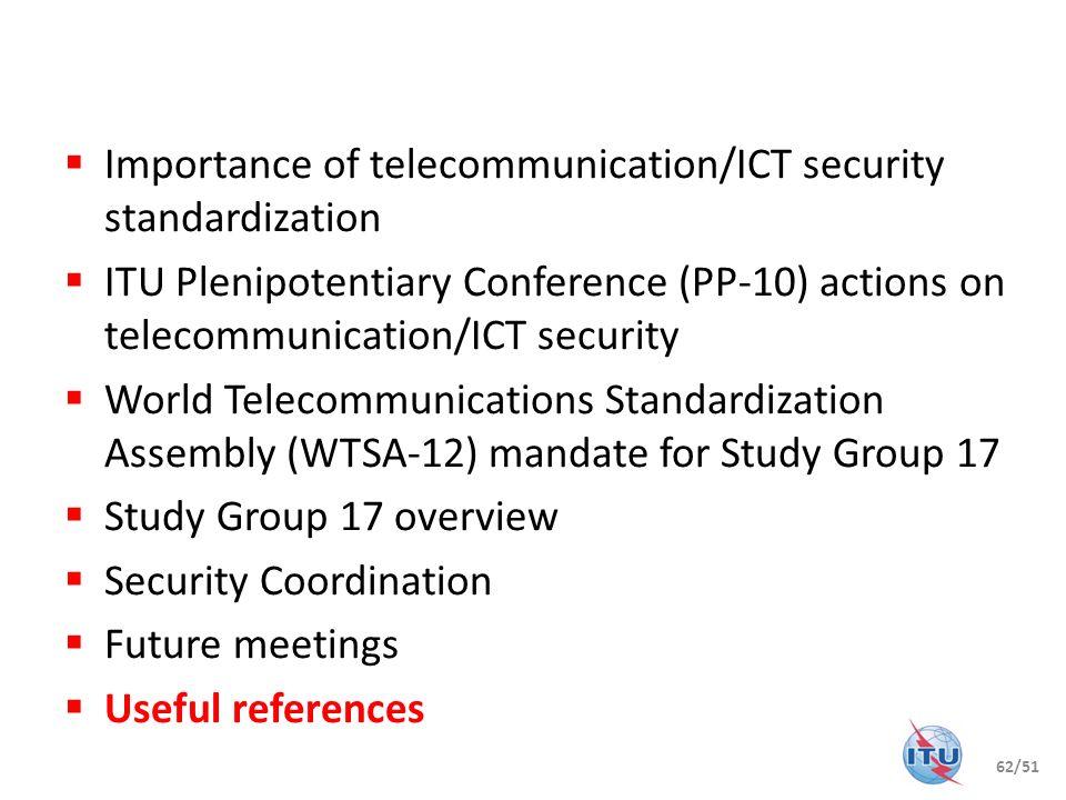 Importance of telecommunication/ICT security standardization