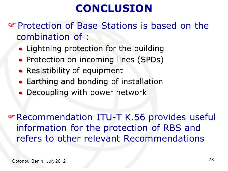 Protection of Base Stations is based on the combination of :