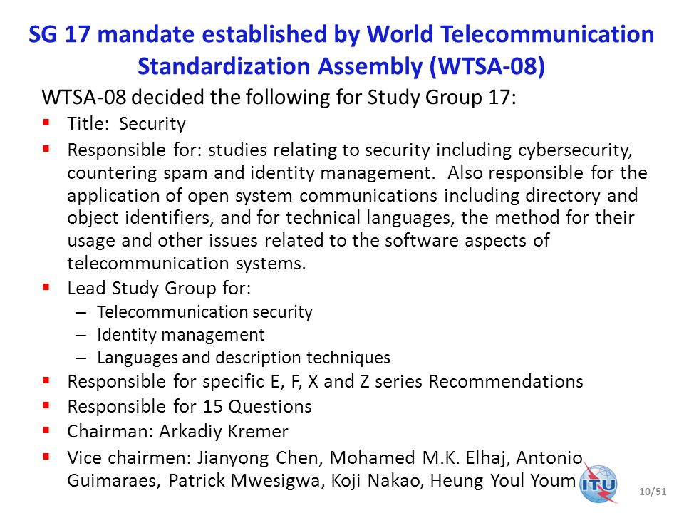 SG 17 mandate established by World Telecommunication Standardization Assembly (WTSA-08)