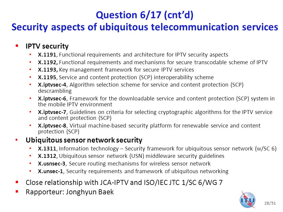 Question 6/17 (cnt'd) Security aspects of ubiquitous telecommunication services
