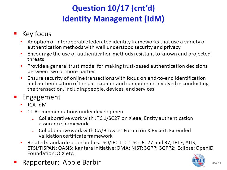 Question 10/17 (cnt'd) Identity Management (IdM)